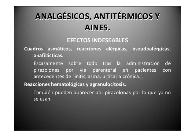 ANALGÉSICOS,ANTITÉRMICOSY               AINES.                   EFECTOSINDESEABLESNefropatíaanalgésica.    Graveco...