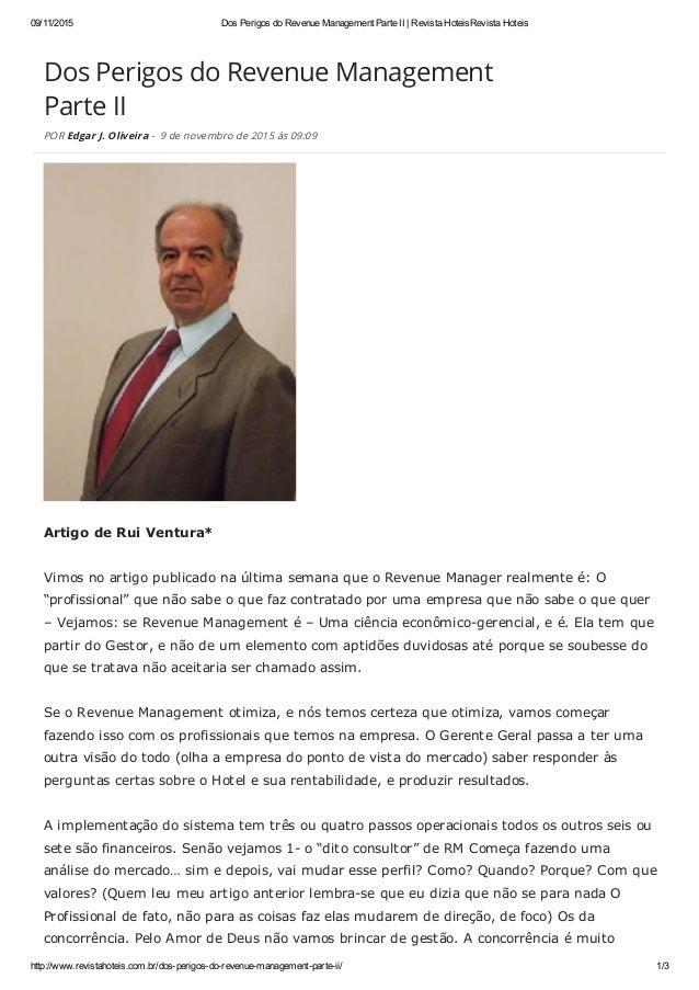 Dos Perigos do Revenue Management Parte II POR Edgar J. Oliveira - 9 de novembro de 2015 às 09:09 ArtigodeRuiVentura*
