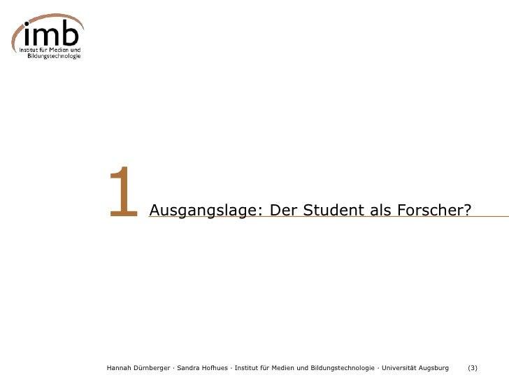 Gestaltung von Rahmenbedingungen für das forschende Lernen Slide 3