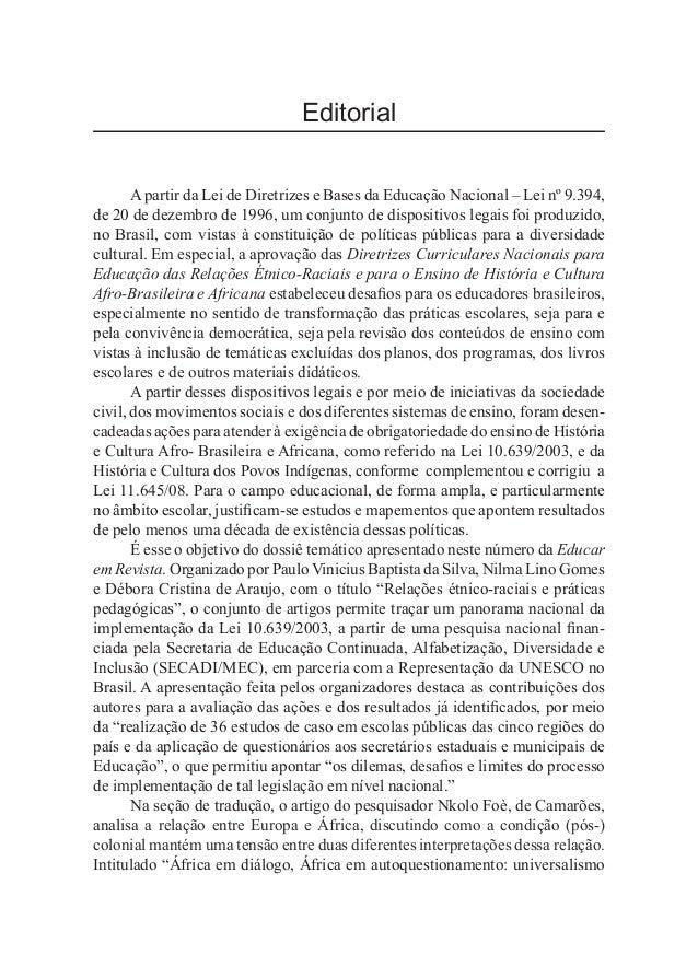 Editorial Apartir da Lei de Diretrizes e Bases da Educação Nacional – Lei nº 9.394, de 20 de dezembro de 1996, um conjunto...