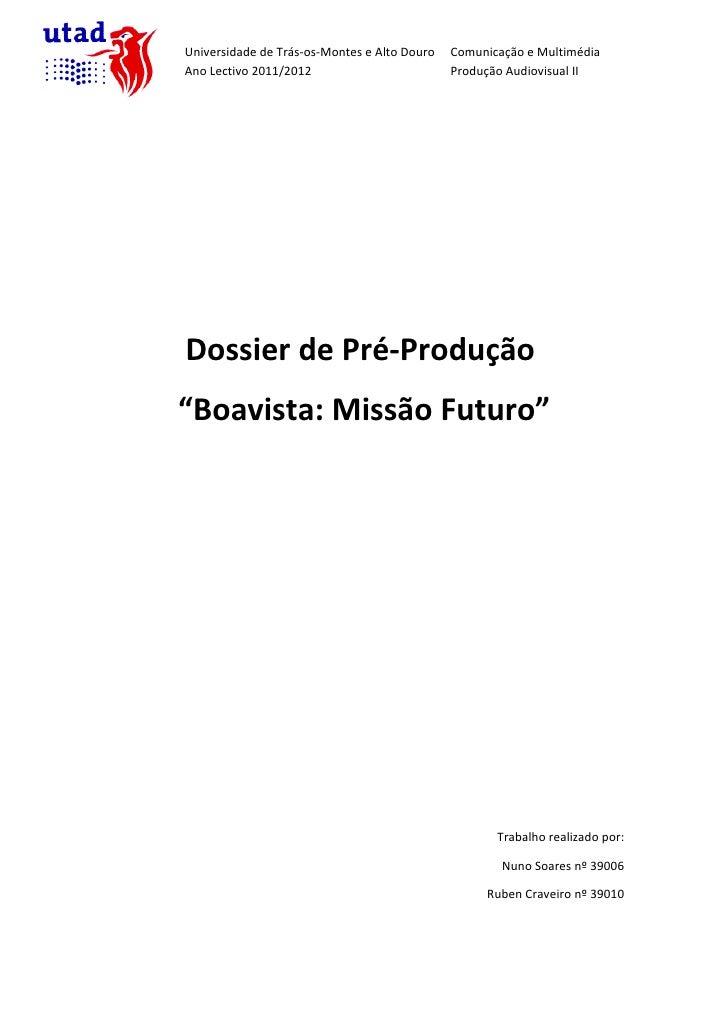 Dossier de Pré Produção (Alterado)