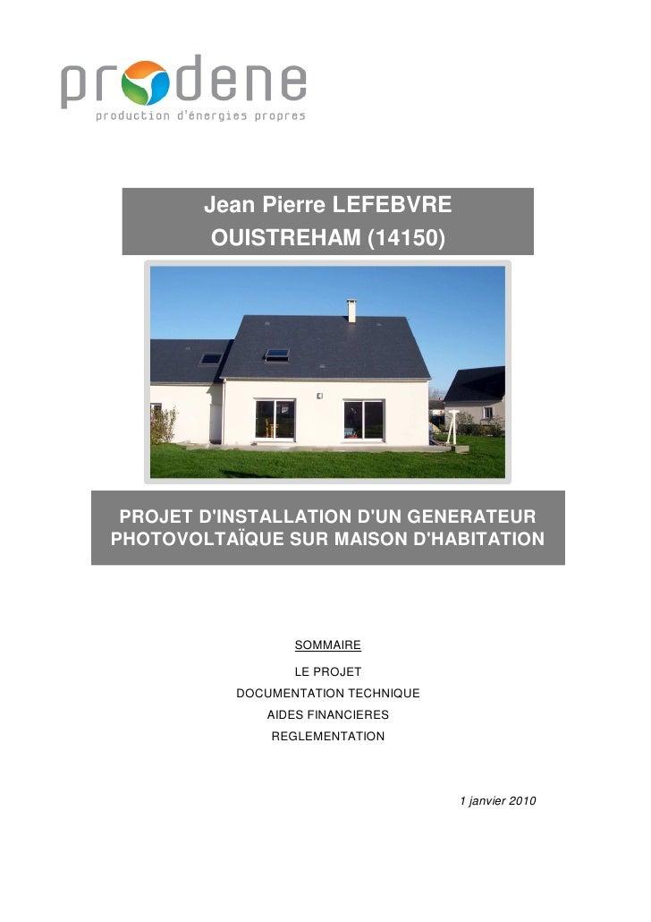 Jean Pierre LEFEBVRE          OUISTREHAM (14150)                       PHOTO                   H = 5.85      PROJET D'INST...