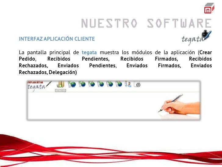 INTERFAZ APLICACIÓN CLIENTELa pantalla principal de tegata muestra los módulos de la aplicación (CrearPedido,    Recibidos...