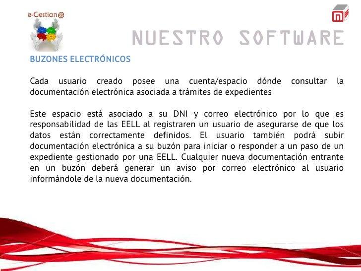 BUZONES ELECTRÓNICOSCada usuario creado posee una cuenta/espacio dónde              consultar   ladocumentación electrónic...