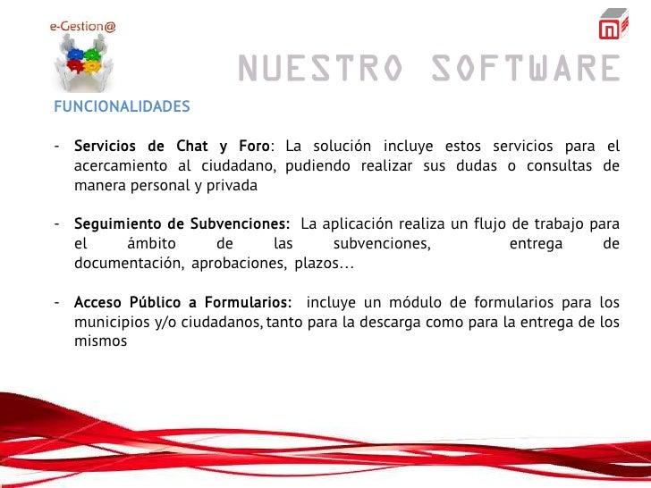 FUNCIONALIDADES- Servicios de Chat y Foro: La solución incluye estos servicios para el  acercamiento al ciudadano, pudiend...
