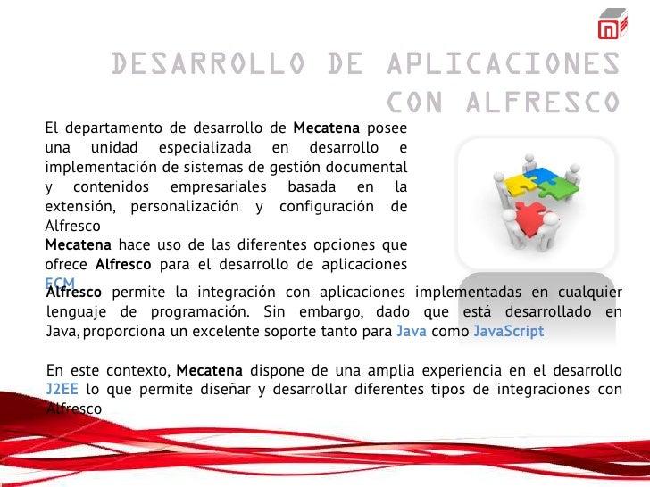 El departamento de desarrollo de Mecatena poseeuna unidad especializada en desarrollo eimplementación de sistemas de gesti...