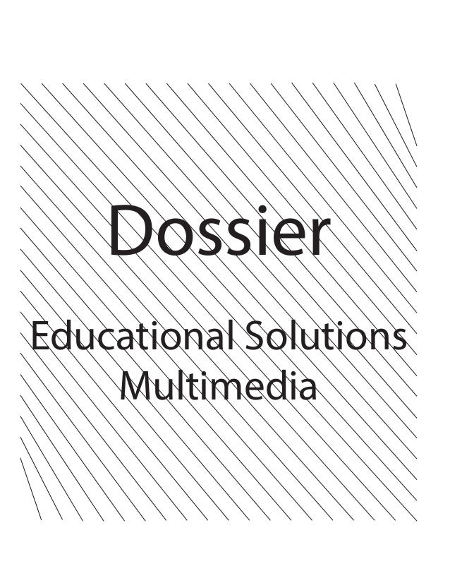 Dossier Educational Solutions Multimedia
