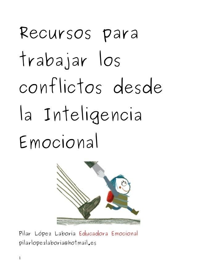 Dossier de recursos para trabajar los conflictos en el aula desde la …