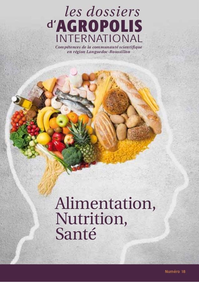 Compétences de la communauté scientifique en région Languedoc-Roussillon  Alimentation, Nutrition, Santé Numéro 18