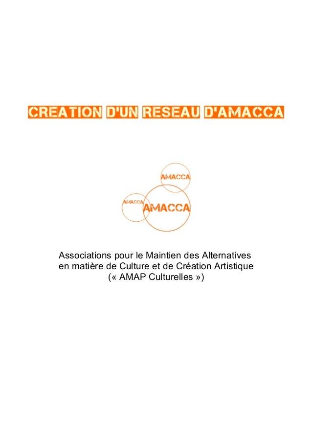 Associations pour le Maintien des Alternatives en matière de Culture et de Création Artistique (« AMAP Culturelles »)