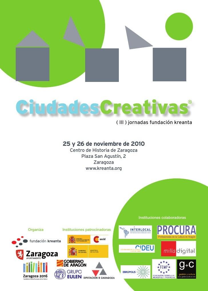 CiudadesCreativasCiudadesCreativas                                           ( III ) jornadas fundación kreanta           ...
