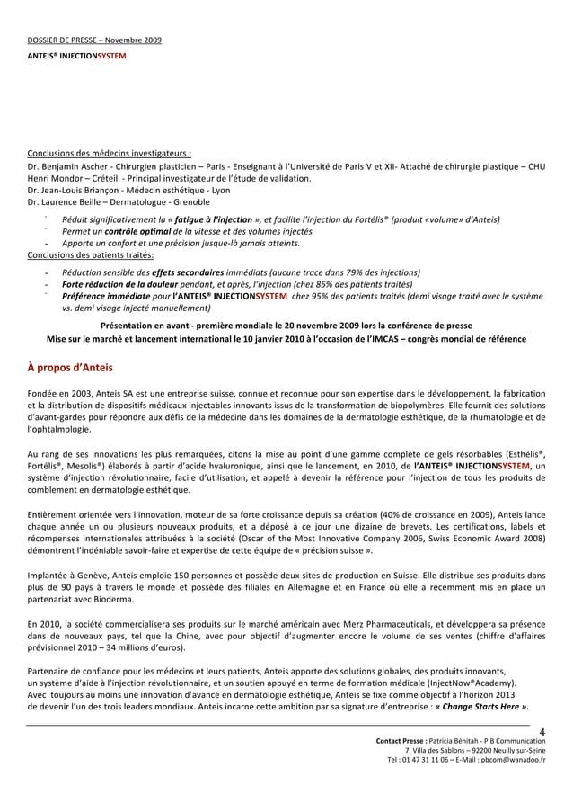 DOSSIERDEPRESSE–Novembre2009 ANTEIS®INJECTIONSYSTEM   ContactPresse:PatriciaBénitah‐P.BCommunication 7,...