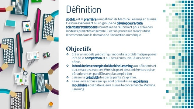 dotML:First big Machine Learning event in Tunisia Slide 3