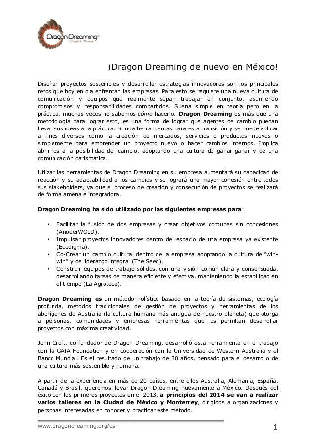 ¡Dragon Dreaming de nuevo en México! Diseñar proyectos sostenibles y desarrollar estrategias innovadoras son...
