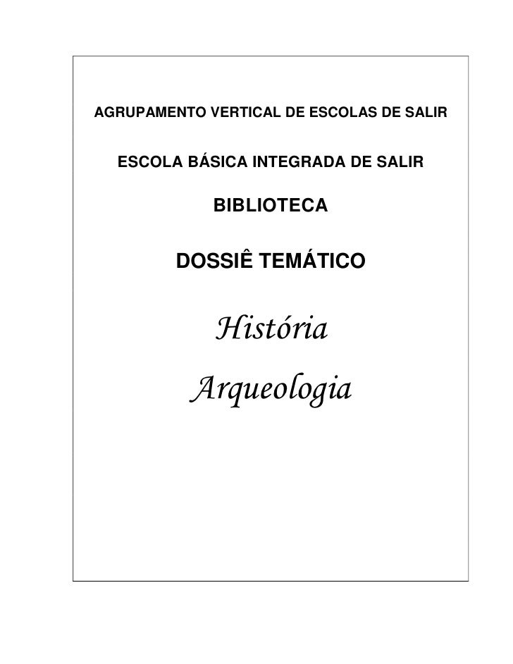 AGRUPAMENTO VERTICAL DE ESCOLAS DE SALIR     ESCOLA BÁSICA INTEGRADA DE SALIR               BIBLIOTECA           DOSSIÊ TE...