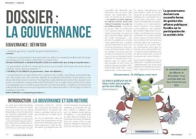 DOSSIER: La gouvernance devient une nouvelle forme de gestion des affaires publiques fondée sur la participation de la soc...