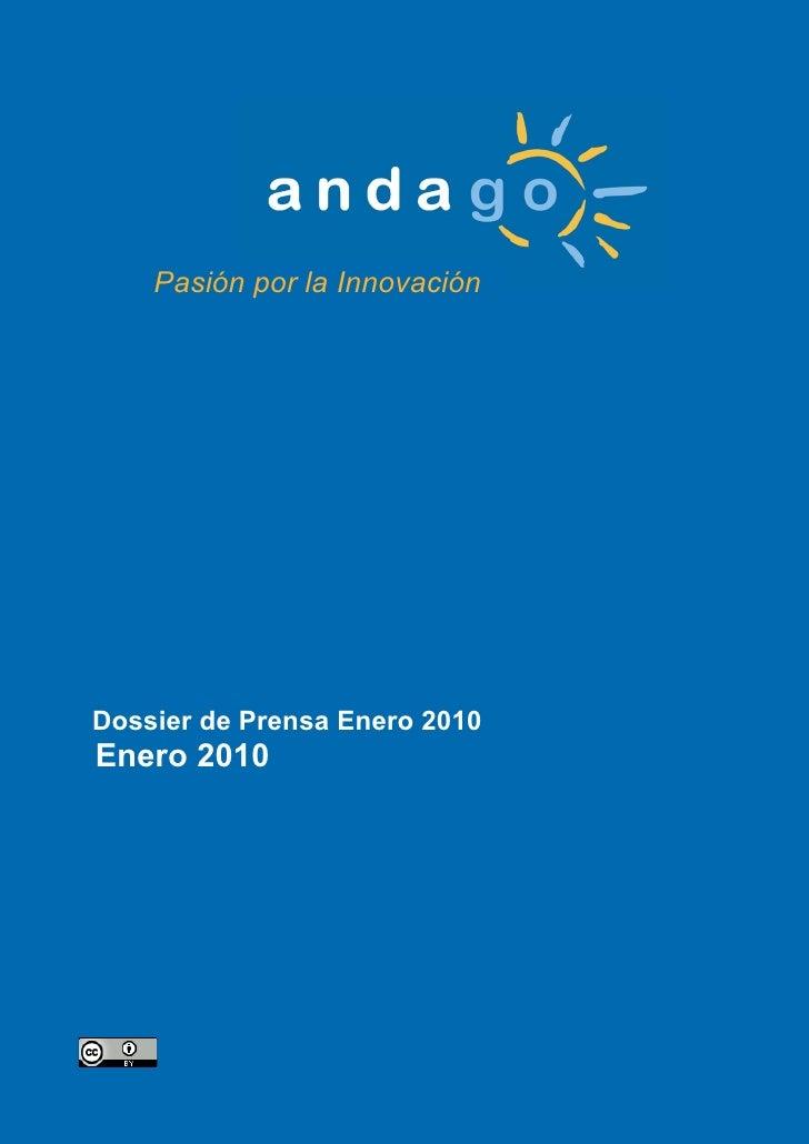 Pasión por la Innovación     Dossier de Prensa Enero 2010 Enero 2010