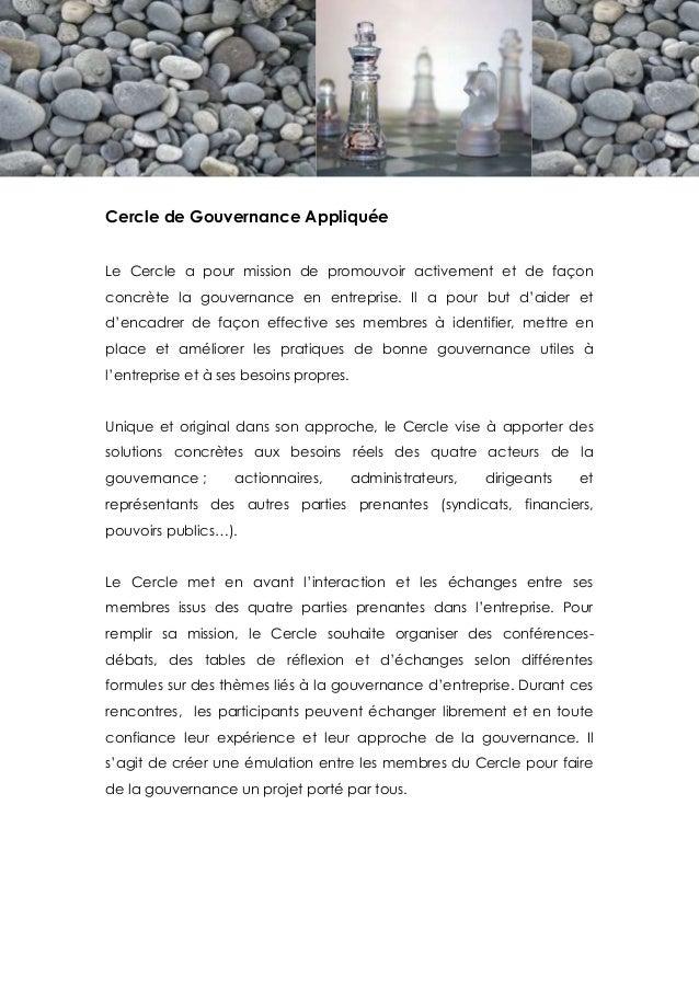 Cercle de Gouvernance AppliquéeLe Cercle a pour mission de promouvoir activement et de façonconcrète la gouvernance en ent...