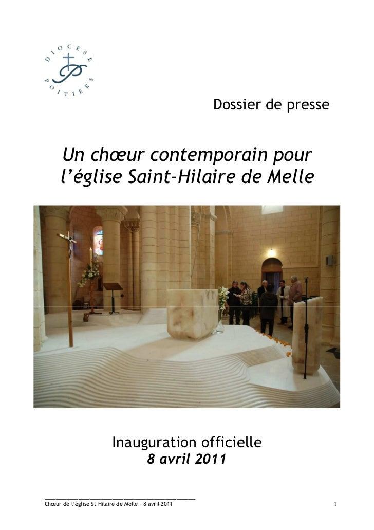 Dossier de presse      Un chœur contemporain pour      l'église Saint-Hilaire de Melle                           Inaugurat...