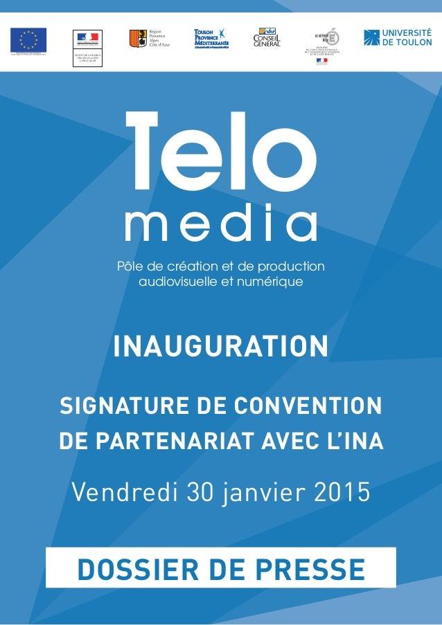 INAUGURATION SIGNATURE DE CONVENTION DE PARTENARIAT AVEC L'INA Vendredi 30janvier2015 PRÉFET DE LA RÉGION PROVENCE-ALPES...