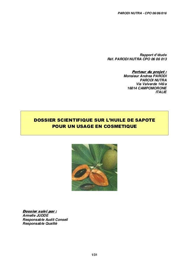 PARODI NUTRA - CPO 06/06/016 1/31 Rapport d'étude Réf. PARODI NUTRA CPO 06 06 013 Porteur du projet : Monsieur Andrea PARO...