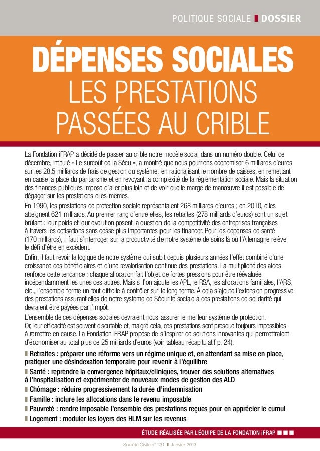 Politique sociale ❚ dossier  Dépenses sociales             Les prestations            passées au cribleLa Fondation iFRAP ...