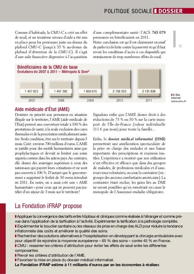 Politique sociale ❚ dossierComme d'habitude, la CMU-C a créé un effet                d'une complémentaire santé: l'ACS. 7...