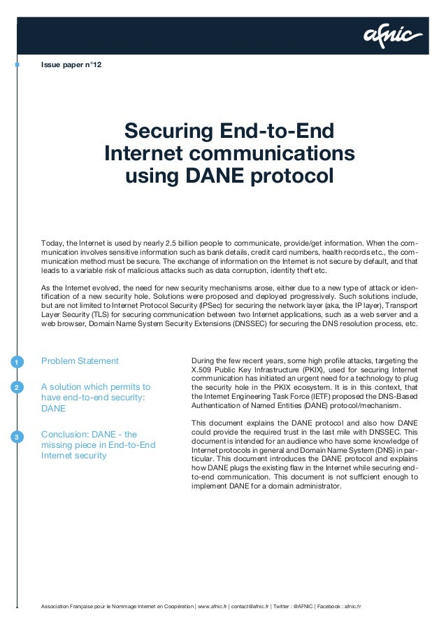Issue paper n°12  Securing End-to-End Internet communications using DANE protocol Today, the Internet is used by nearly 2....