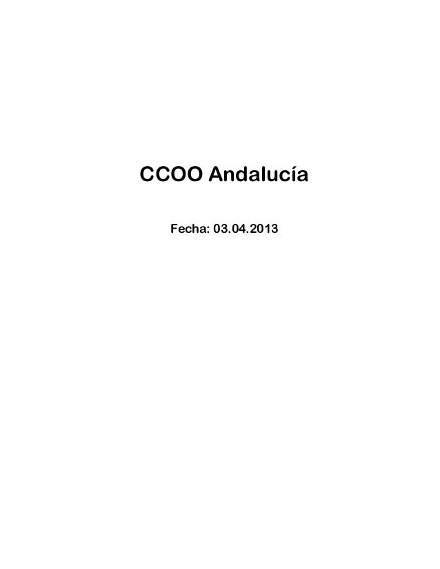 CCOO Andalucía  Fecha: 03.04.2013