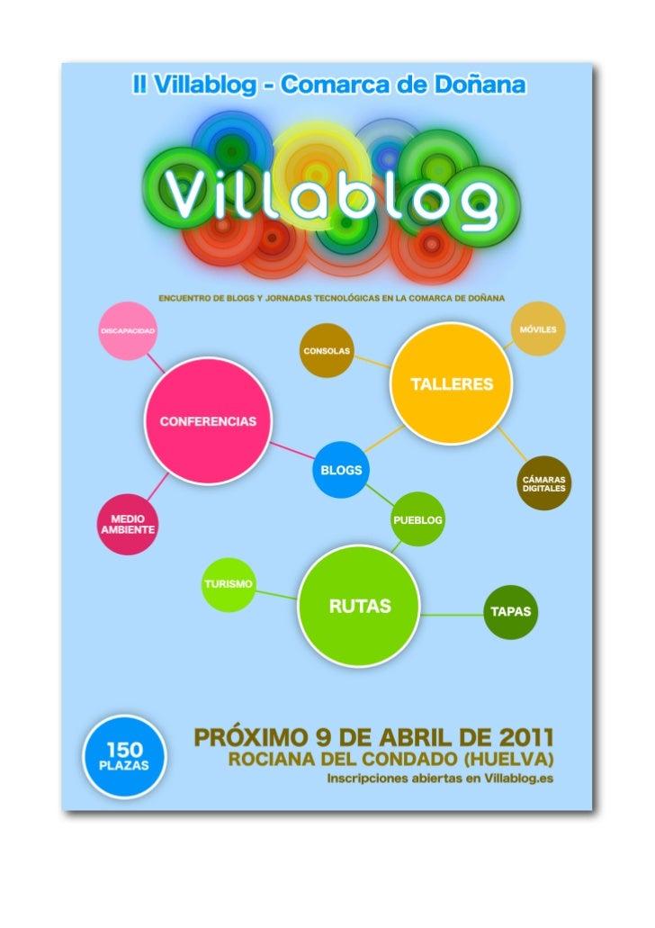 """1.Presentación.!      """"II VillaBlog - Comarca deDoñana"""" (http://www.villablog.es) es unevento que se desarrollará en Rocia..."""