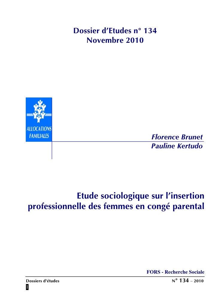 Dossier d'Etudes n° 134                       Novembre 2010                                         Florence Brunet       ...