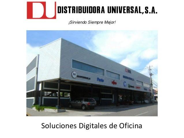 Soluciones Digitales de Oficina ¡Sirviendo Siempre Mejor!