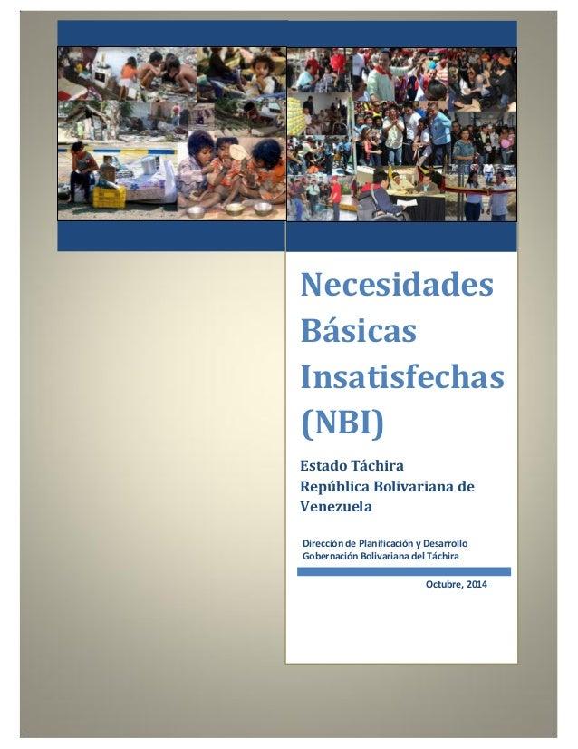 Necesidades  Básicas  Insatisfechas  (NBI)  Estado Táchira  República Bolivariana de  Venezuela  Dirección de Planificació...