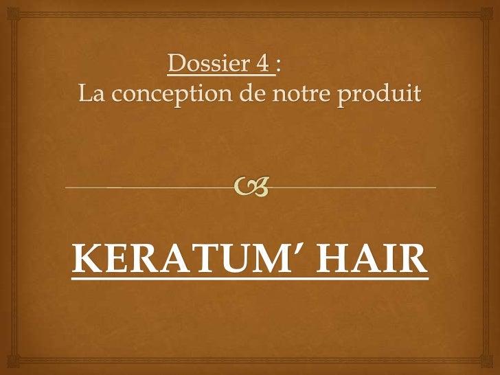 KERATUM' HAIR