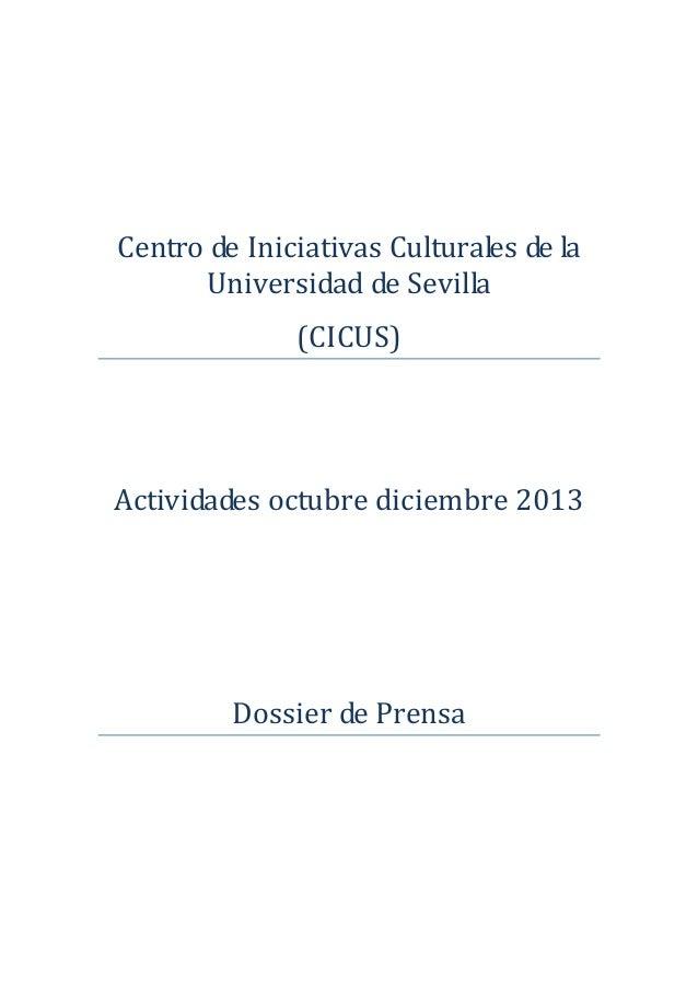 CentrodeIniciativasCulturalesdela UniversidaddeSevilla (CICUS)      Actividadesoctubredicie...