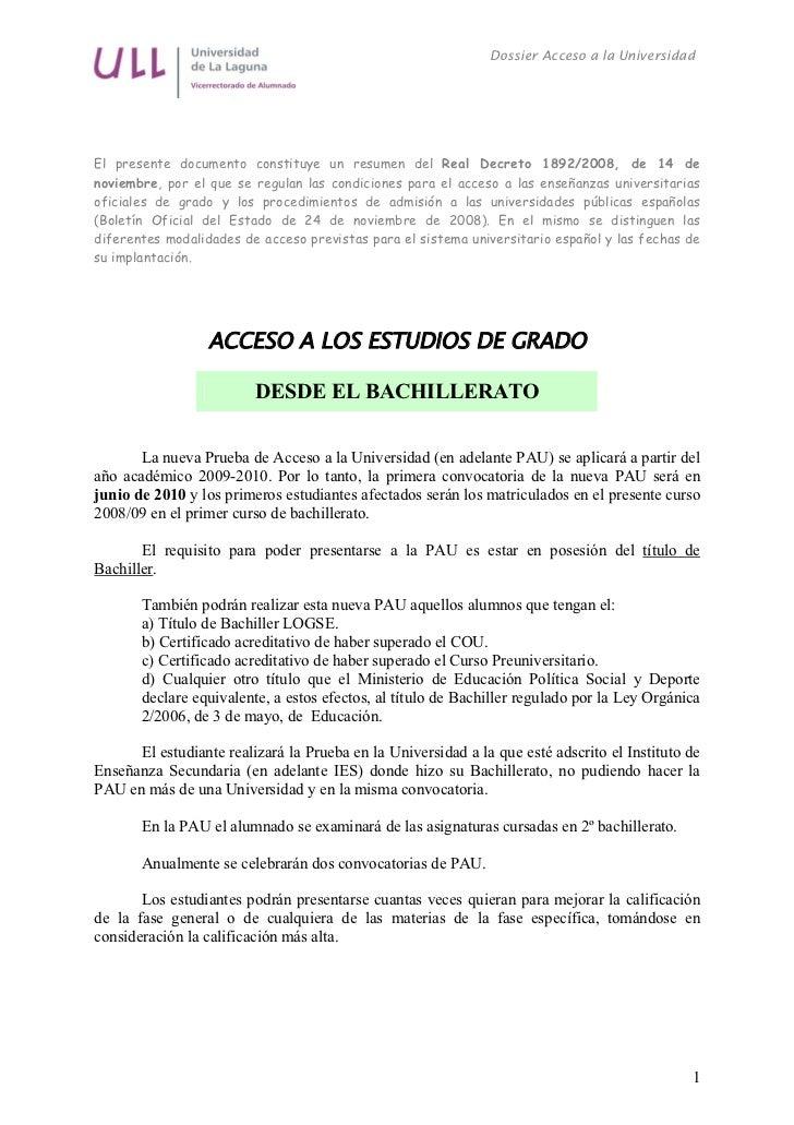 Dossier Acceso a la UniversidadEl presente documento constituye un resumen del Real Decreto 1892/2008, de 14 denoviembre, ...