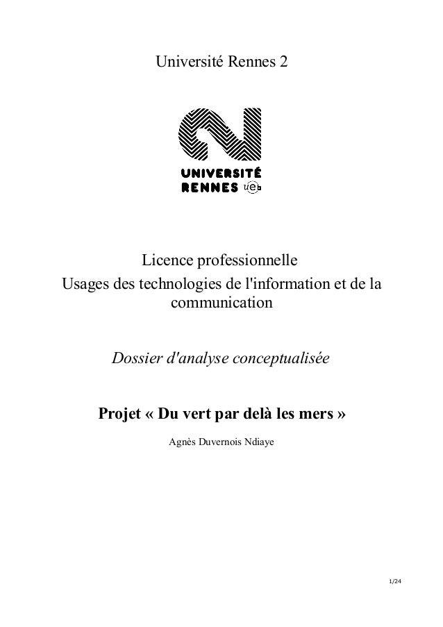 Université Rennes 2            Licence professionnelleUsages des technologies de linformation et de la                comm...