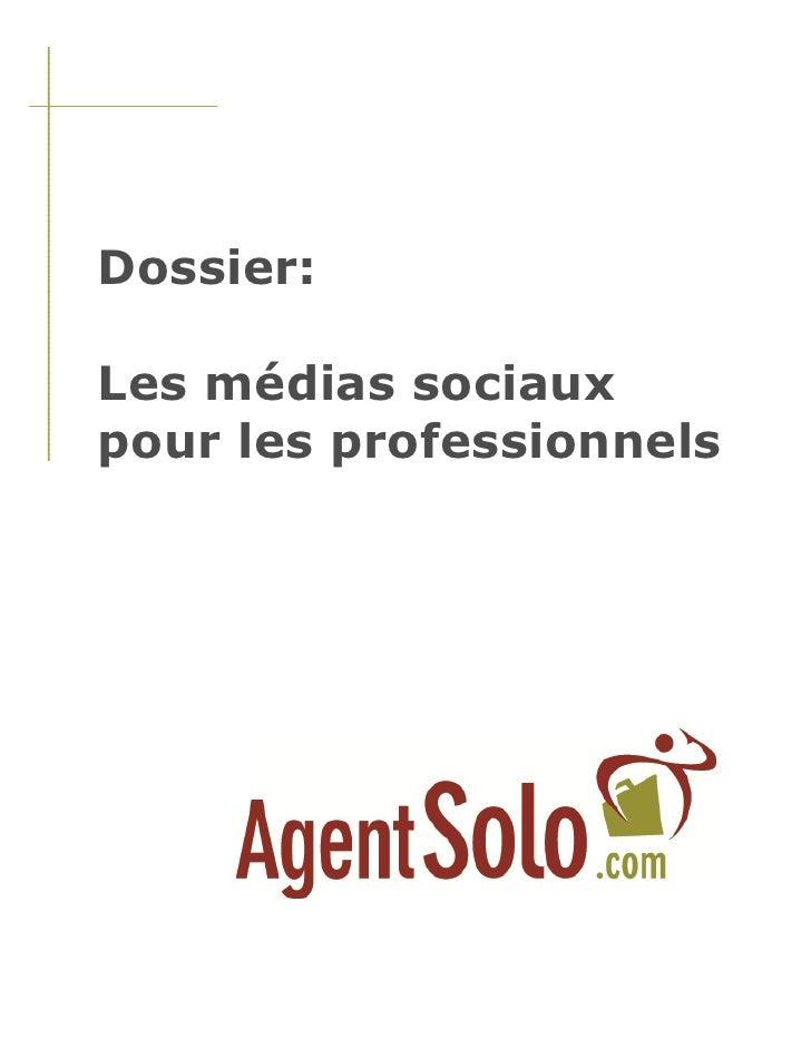 Dossier:  Les médias sociaux pour les professionnels