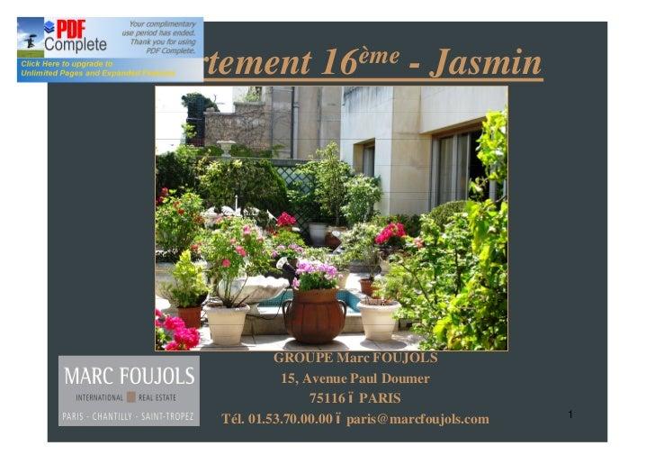 Appartement 16ème - Jasmin               GROUPE Marc FOUJOLS                15, Avenue Paul Doumer                     751...