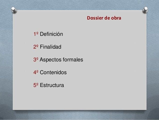 El Dossier de Obra en Las Artes Plástica.  Slide 2