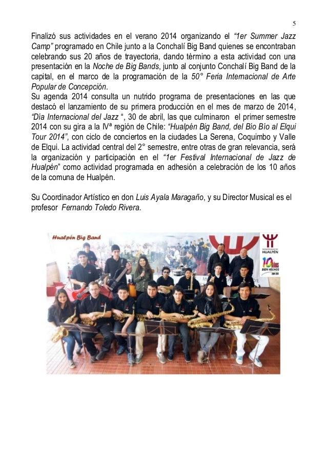 """5  Finalizó sus actividades en el verano 2014 organizando el """"1er Summer Jazz Camp"""" programado en Chile junto a la Conchal..."""