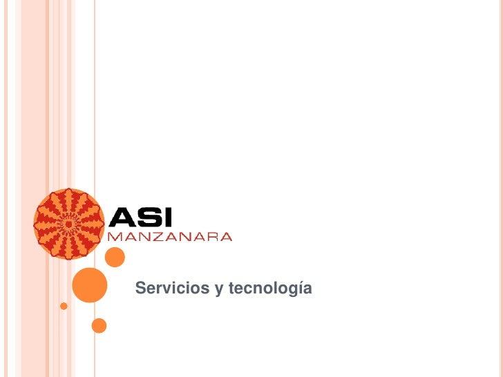 Servicios y tecnología