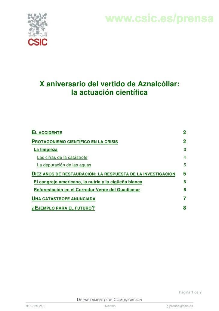 X aniversario del vertido de Aznalcóllar:                  la actuación científica        EL ACCIDENTE                    ...