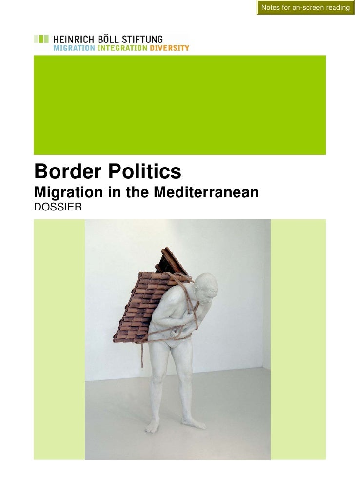 Notes for on-screen reading     Border Politics Migration in the Mediterranean DOSSIER