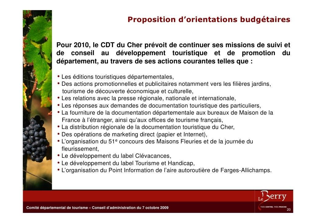 Proposition d'orientations budgétaires                   Pour 2010, le CDT du Cher prévoit de continuer ses missions de su...