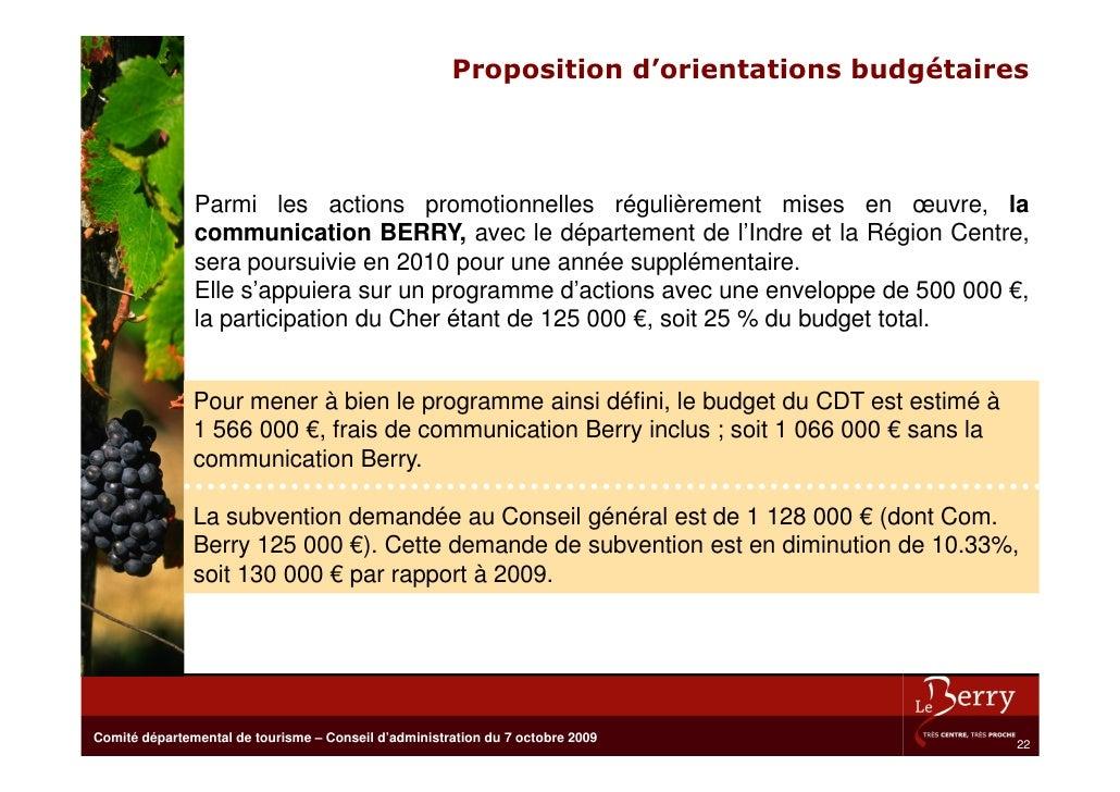 Proposition d'orientations budgétaires                   Parmi les actions promotionnelles régulièrement mises en œuvre, l...