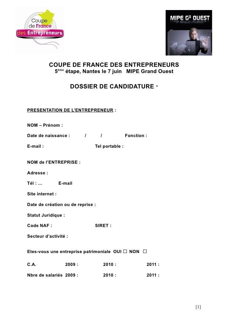 COUPE DE FRANCE DES ENTREPRENEURS             5ème étape, Nantes le 7 juin MIPE Grand Ouest                    DOSSIER DE ...