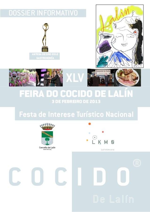DOSSIER INFORMATIVO      ANTENA DE ORO 2012         GASTRONOMÍA                           XLV  FEIRA DO COCIDO DE LALÍN   ...