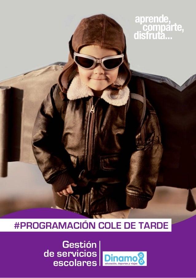 disfruta... comparte, aprende, #PROGRAMACIÓN COLE DE TARDE Gestión de servicios escolares