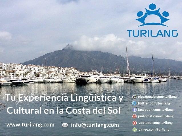 Turilang es una Academia de Español para Extranjeros  Aunamos Clases Lectivas con Experiencias, consiguiendo  optimizar tu...